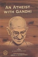 An Atheist with Gandhi, by Gora
