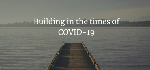 Building in the times of COVID-19